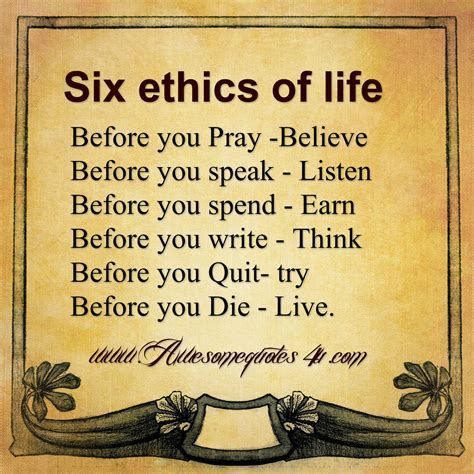 awesome quotes  ethics  life