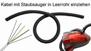 Kabel Durch Leerrohr : kabel nachtr glich in leerrohr einziehen anleitung youtube ~ Orissabook.com Haus und Dekorationen