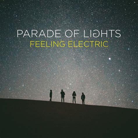 Lights Song by Parade Of Lights Feeling Electric Lyrics Genius Lyrics