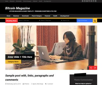 Good job team #bitcoin , well i am doing my part actively, i use twitter very regularly and promoting bitcoin heavily. Bitcoin Magazine Blogger Template   Blogger Templates 2020