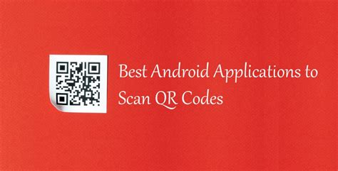 best qr code reader android 10 best android qr code readers to scan qr codes