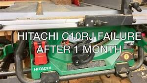 Critical Failure - The Hitachi C10rj Jobsite Table Saw Is Broken