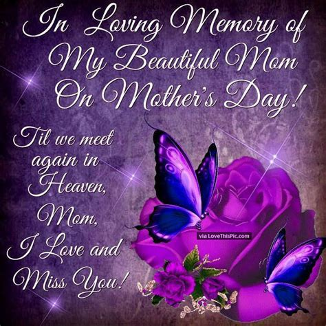 In Loving Memory Of My Beautiful Mom On Mother's Day