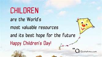 happy children 39 s day quotes and sayings quote amo