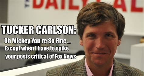 Tucker Carlson Memes - ebl mickey kaus quits daily caller over having a story critical of fox news spiked