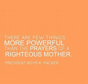 There are few things more powerful than the prayers of a ...