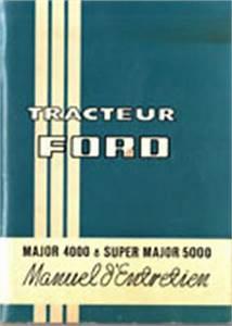 Programme Entretien Ford : manuel d 39 entretien et d 39 atelier tracteur ford 2000 3000 3055 4000 5000 ~ Melissatoandfro.com Idées de Décoration