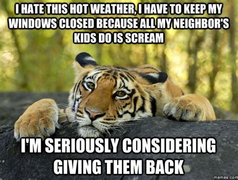 Hot Weather Memes - i hate this hot weather memes com