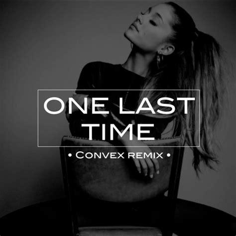 ariana grande   time convex remix  dl