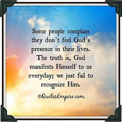 Presence God Feel Don Lives Complain Truth