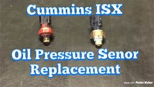 How To Replace Oil Pressure Sensor On Cummins Isx