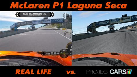 Project Cars Vs Real Life Mclaren P1 Laguna Seca Youtube
