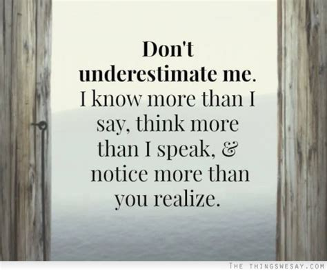 I Know More Than You Think Quotes Quotesgram