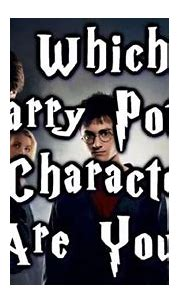 Which Harry Potter Character Are You? - Quiz