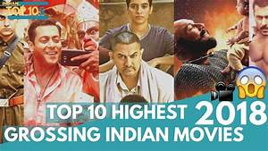 TOP 10 HIGHEST GROSSING INDIAN MOVIES - YouTube