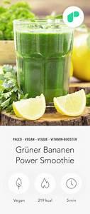 Rezepte Unter 500 Kalorien : gr ner bananen power smoothie rezept mit bildern smoothie rezepte trainingsplan erstellen ~ A.2002-acura-tl-radio.info Haus und Dekorationen