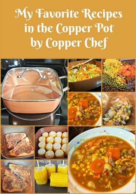 copper pot  copperchef simply sherryl induction recipes pot recipes copper cooking pan