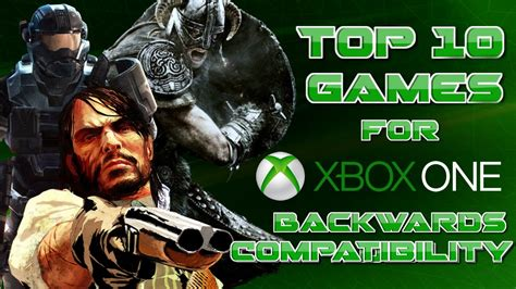 Top 10 Most Voted Games For Xbox One Backwards