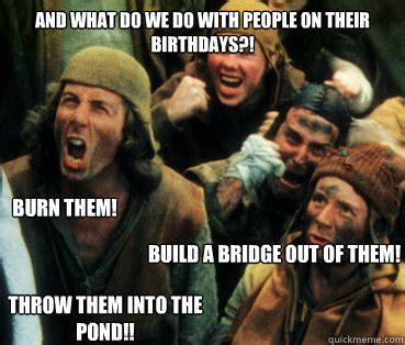 Monty Python Memes - she s a witch monty python quickmeme funny memes pinterest python she s and humor