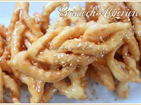 cuisine de djouza recettes de griwech gateau au miel