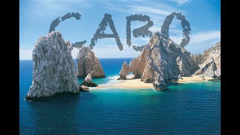 Cabo San Lucas Mexico Micbergsma Youtube