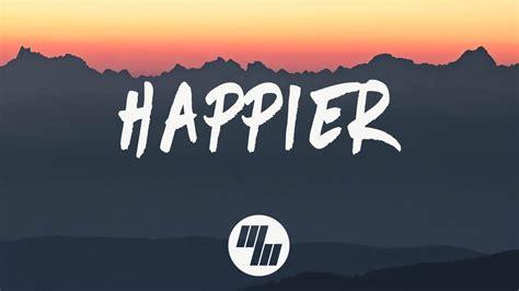 Marshmello  Happier (lyrics) Ft Bastille Youtube