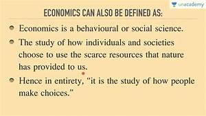 Unacademy Economics Lecture For Ias  Definition Of
