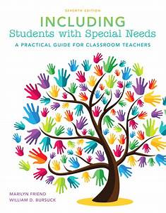 Friend  U0026 Bursuck  Including Students With Special Needs  A