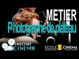 Métier De Photographe : institut cinema metier photographe de plateau youtube ~ Farleysfitness.com Idées de Décoration