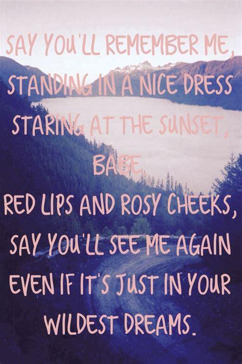 wildest dreams taylor swift lyrics    favorite