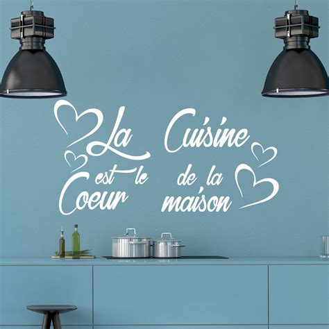 stickers citation cuisine sticker citation la cuisine est le coeur de la maison