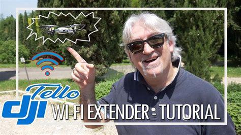 dji tello tutorial configura passo passo il wifi extender youtube