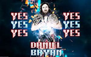 Daniel Bryan Yes Movement Wallpaper