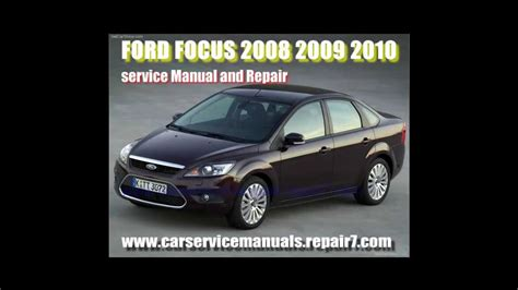 best auto repair manual 2004 ford focus engine control ford focus 2008 2009 2010 service manual and workshop repair youtube