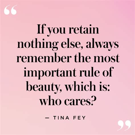 tina fey quote beauty the best funny and inspiring beauty quotes stylecaster