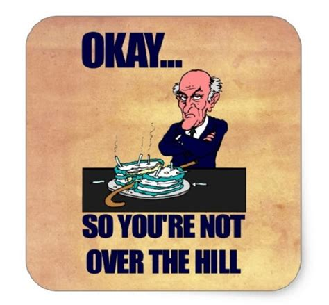 Over The Hill Meme - over the hill meme 100 images over the hill birthday memes funny birthday pictures call me