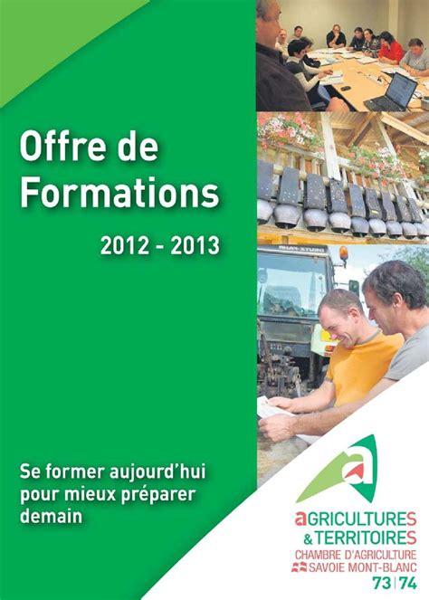 chambre agriculture 74 calaméo offre de formations 2012 2013 de la chambre d