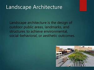 Definition of landscaping 1 for Landscape architecture definition