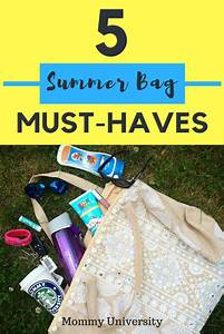 Must Haves Sommer 2015 : 5 summer bag must haves mommy university ~ Eleganceandgraceweddings.com Haus und Dekorationen