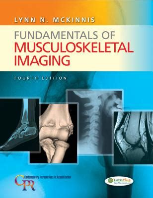 Fundamentals of Musculoskeletal Imaging by Lynn N McKinnis ...