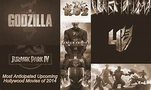 Most Anticipated Upcoming Hollywood Movies of 2014,New ...