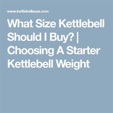 kettlebell should choosing