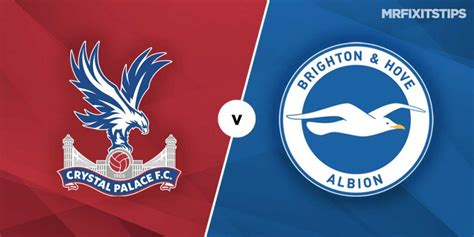 Crystal Palace vs Brighton and Hove Albion Prediction and ...