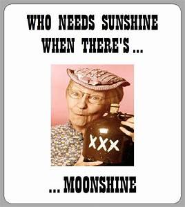 12 x FUNNY MOONSHINE HILLBILLY QUOTE CUTE HOMEMADE BEER ...