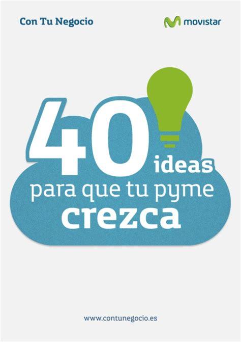 ebook 40 ideas para que tu pyme crezca