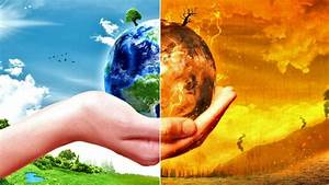 Critical Environmental Issues Will Be Decided Based On