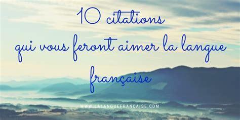 le notre cours de cuisine 10 citations qui vous feront aimer la langue française