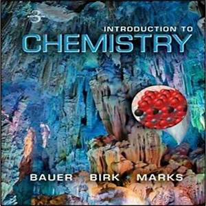 Introduction To Chemistry 3rd Edition By Bauer Birk Marks Solution Manual