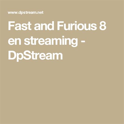 Fast And Furious 8 En Streaming Dpstream Reparer Les