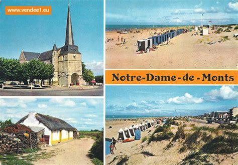 notre dame de monts photos cartes postales anciennes sorties en vend 233 e tourisme